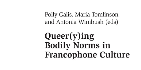 Book Launch - Queer(y)ing Bodily Norms in Francophone Culture tickets