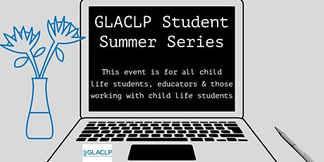 GLACLP Student Summer Series 2021 tickets
