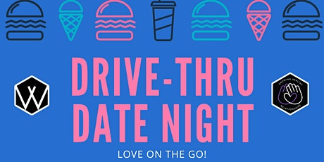 Drive-Thru Date Night tickets