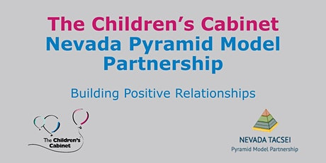NV Pyramid Model: Building Positive Relationships tickets