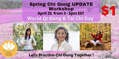 $1.- Spring Qi Gong Update Workshop on World Qi Gong Tai Chi Day tickets
