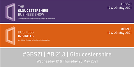 #GBS21 | #BI21.3 - Gloucestershire Festival of Business & Innovation tickets
