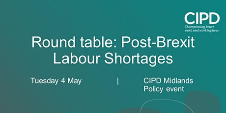 Post Brexit Labour shortages: Round Table tickets