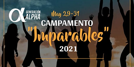 "GENERACION ALPHA: CAMPAMENTO ""IMPARABLES"" 2021 tickets"