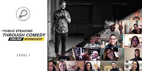 Public Speaking through Comedy | Level 1 | Online Workshop tickets