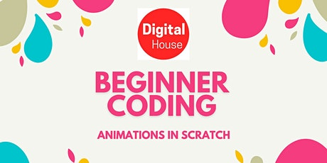 Coding for Beginners  | 5-week course - Animations with Scratch ( 6+) tickets