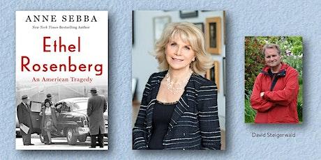 Acclaimed Biographer Anne Sebba Tells the Human Story of Ethel Rosenberg! tickets