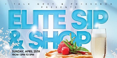 Elite Sip and Shop Brunch Edition tickets