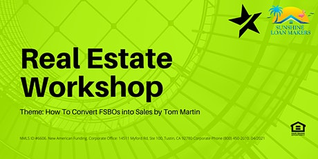 REAL ESTATE WORKSHOP! tickets