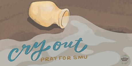 Cry Out: Pray for SMU tickets