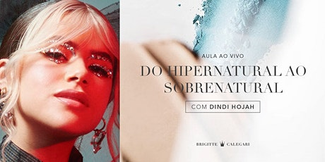 Do Hipernatural ao Sobrenatural - com Dindi Hojah ingressos