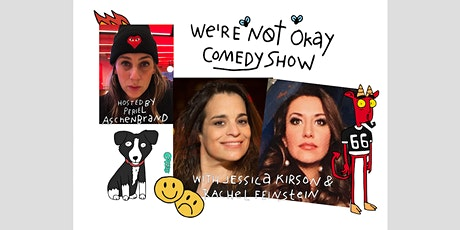 We're Not Okay Comedy Show tickets