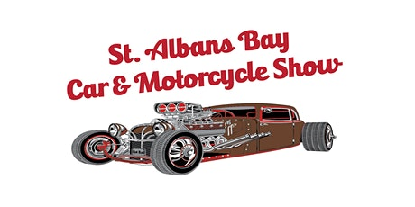St. Albans Bay Car and Motorcycle Show tickets