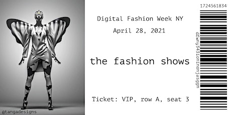 The Fashion Shows   |  Digital Fashion Week NY tickets