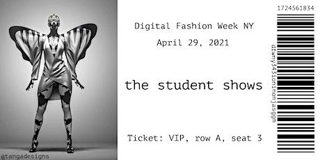 Student Fashion Show  |  Digital Fashion Week NY Tickets