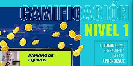 Gamificación: Nivel 1 tickets