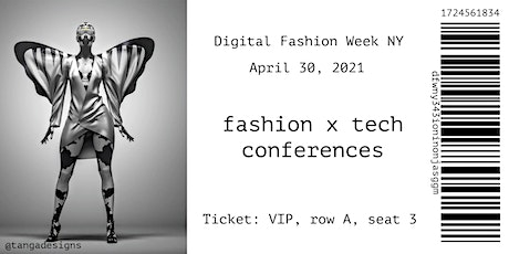 The Fashion Conferences  |  Digital Fashion Week NY tickets