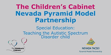 NV Pyramid Model: Teaching a Child on the  Autistic Spectrum tickets