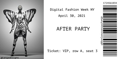 The afterparty  |  Digital Fashion Week NY Tickets