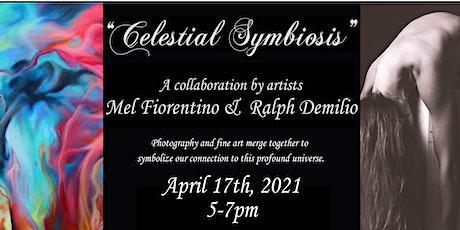 Celestial Symbiosis: Art collaboration of Mel Fiorentino & Ralph Demilio tickets
