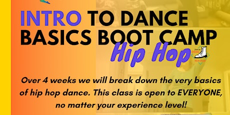Intro to Hip Hop Dance Basics Boot Camp tickets