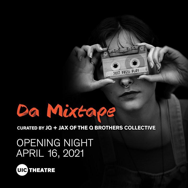 UIC Theatre Presents -  Da Mixtape image