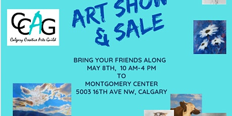Calgary Creative Arts Guild Spring Sale  CANCELLED RE COVID tickets
