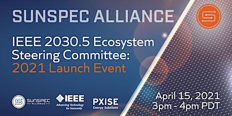 IEEE 2030.5 Ecosystem Steering Committee: 2021 Launch Event tickets