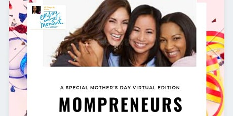 Mompreneurs - Mamas Doing It for Themselves! tickets