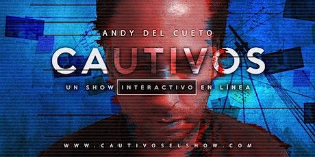 """""""Cautivos"""" El Show - Una experiencia de Semi-realidad Virtual (En español) entradas"""