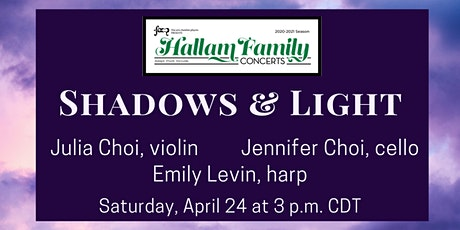 SHADOWS & LIGHT: a Hallam Family Concert tickets