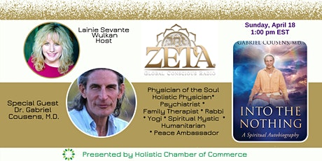 Special Event - Zeta Global Conscious Radio with Guest Dr. Gabriel Cousens tickets