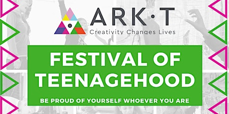 Ark-T Festival of Teenagehood tickets
