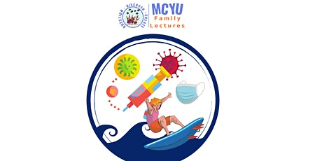MCYU Virtual Lecture: 'Riding the Waves of COVID-19' tickets