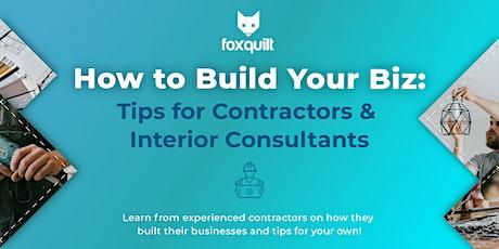 How to Build Your Biz: Tips for Contractors & Interior Consultants tickets
