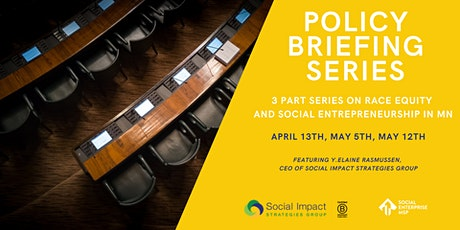 Policy Briefing Series - Race Equity and Social Entrepreneurship in MN tickets