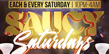 Saucy Saturdays tickets