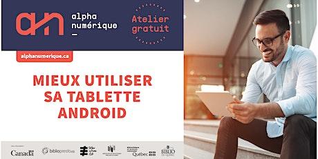 Mieux utiliser sa tablette : les paramètres (Android) billets