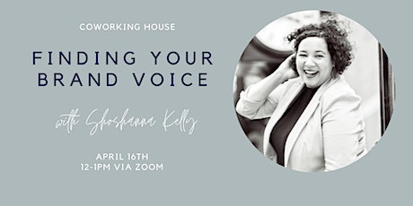 Finding Your Brand Voice with Shoshanna Kelly tickets