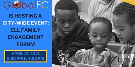 ELL Virtual Family Engagement Forum tickets