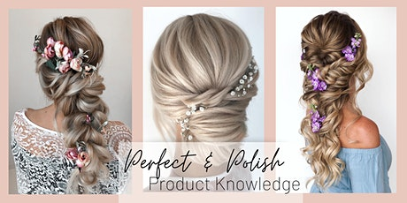 Perfect & Polish Your Updos: Product Knowledge tickets