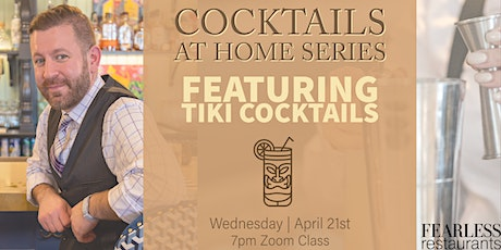 Cocktails at Home Series: Tiki Cocktails tickets