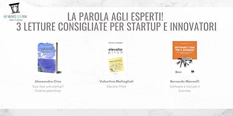 La parola agli esperti!  3 letture consigliate per startup e innovatori biglietti
