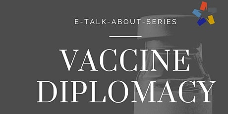 Vaccine Diplomacy tickets