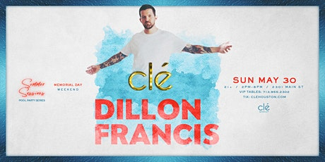 Dillon Francis / Sunday May 30th / Clé Summer Sessions tickets