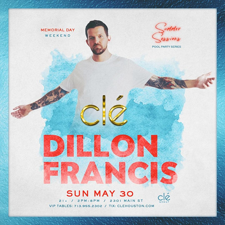 Dillon Francis / Sunday May 30th / Clé Summer Sessions image
