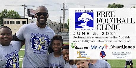 2021 Isaac Bruce Foundation Free Football Clinics tickets