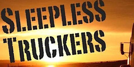 Sleepless Truckers tickets