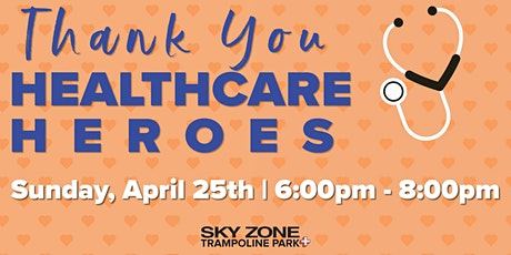 Healthcare Heroes Giveback @ Sky Zone Fort Wayne 2021 tickets