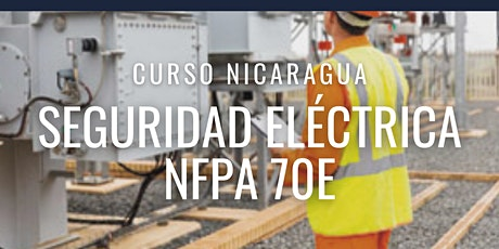 """Curso Gratuito NICARAGUA """"NFPA 70E"""" entradas"""